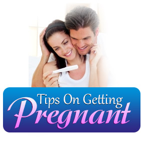 Tips On Getting Pregnant