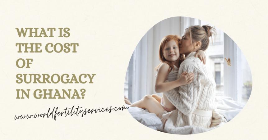 surrogacy cost ghana